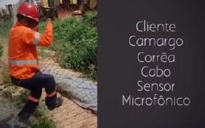 Vídeo teste de corte de alambrado – Cabo Sensor Microfônico no alambrado na Construtora Camargo Corrêa
